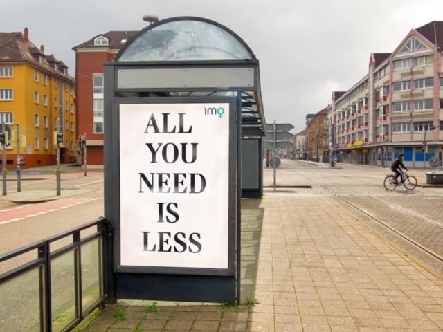 1 Million Women billboard - All you need is less